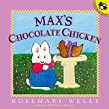 Max's Chocolate Chicken (Max and Ruby)