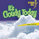 It's Cloudy Today | Kristin Sterling