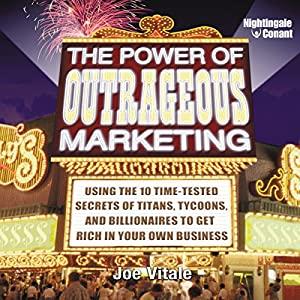 The Power of Outrageous Marketing Rede