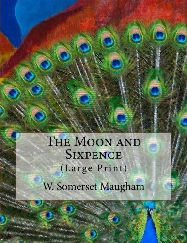 Download The Moon and Sixpence: (Large Print) PDF