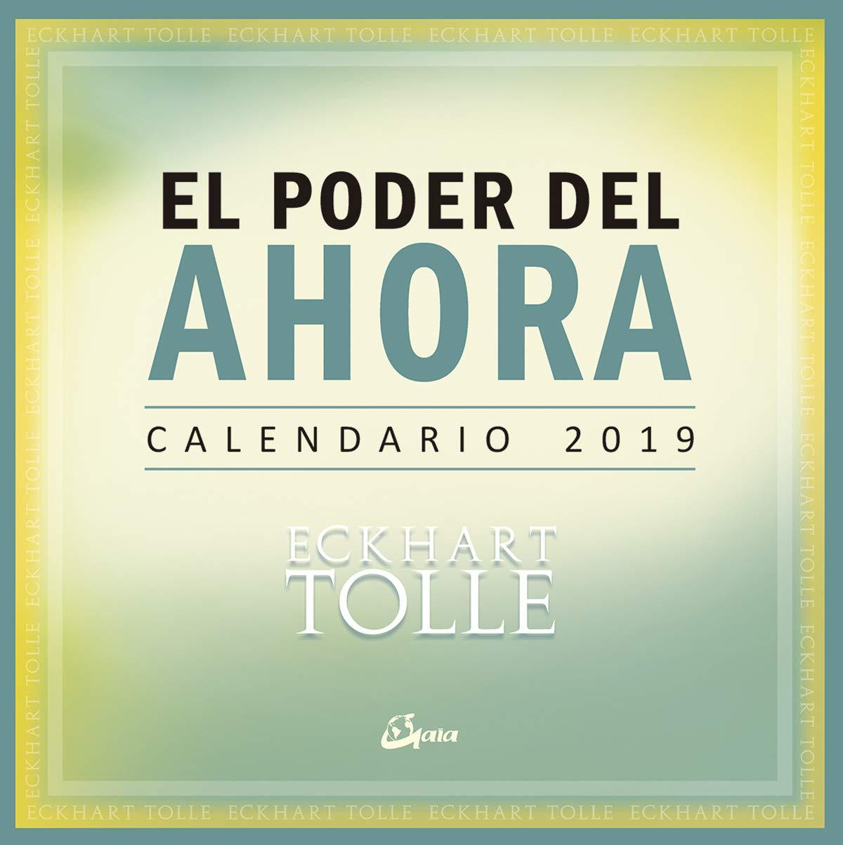 El poder del ahora - Calendario 2019: Amazon.es: Tolle, Eckhart ...