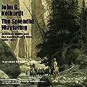 The Splendid Wayfaring: Jedediah Smith and the Ashley-Henry Men, 1822-1831 Audiobook by John G. Neihardt Narrated by Robin Neihardt