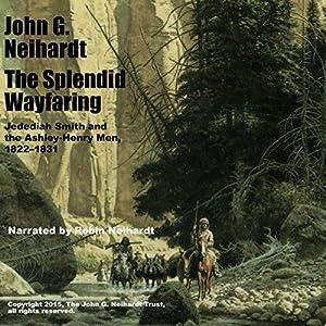 The Splendid Wayfaring Audiobook