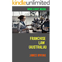 Franchise Law (Australia): Advice For New Owners