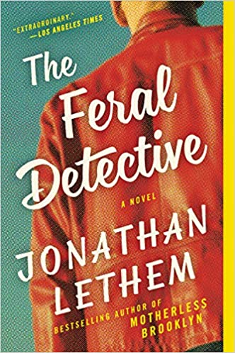 a8b6bbf9525e7 The Feral Detective: A Novel - Livros na Amazon Brasil- 9780062859075
