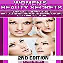 Beauty Is the Best, 2nd Edition: The Non-Mainstream Beauty Book for Wannabe Beauty Queens Audiobook by Louise Fenock Narrated by Pam Rossi