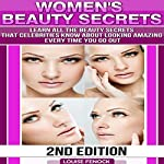 Beauty Is the Best, 2nd Edition: The Non-Mainstream Beauty Book for Wannabe Beauty Queens | Louise Fenock