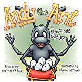 Andy the Ant in Precious Cargo, Nancy Blackwell, 1937129039
