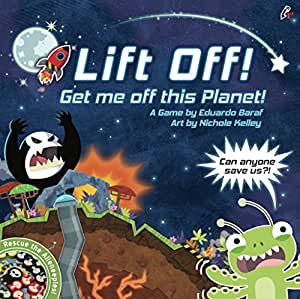 Lift off! Get Me Off This Planet