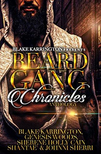 Beard Gang Chronicles