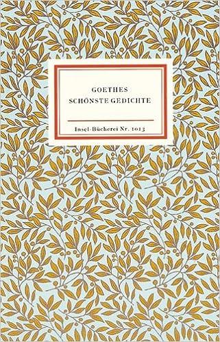 Goethes Schönste Gedichte Johann Wolfgang Von Goethe