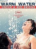 Warm Water Under a Red Bridge %28English