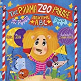 #6: The Pajama Zoo Parade: The Funniest Bedtime ABC Book (Bedtime Book for Toddlers with Pajama Time Stories for Boys and Girls 2 3 4 5 6 Year Olds) (The Funniest ABC Books)