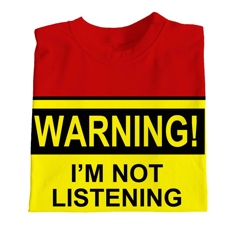 1Tee Boys Warning I/'m Not Listening T-Shirt