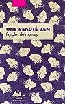 Une beauté zen: Paroles de moines par Allioux