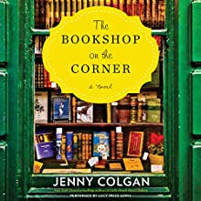 The Bookshop on the Corner | Livre audio Auteur(s) : Jenny Colgan Narrateur(s) : Lucy Price-Lewis