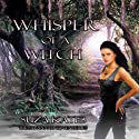 Whisper of a Witch Audiobook by Suza Kates Narrated by Hollie Jackson
