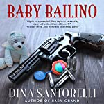 Baby Bailino: Baby Grand Trilogy, Book 2 | Dina Santorelli