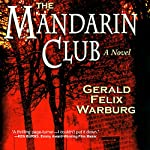 The Mandarin Club | Gerald Felix Warburg
