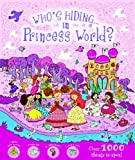 img - for Princess World (Who's Hiding?) book / textbook / text book