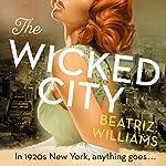 The Wicked City | Beatriz Williams