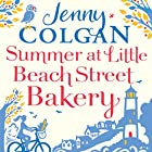 Summer at the Little Beach Street Bakery Audiobook by Jenny Colgan Narrated by Anne-Marie Piazza