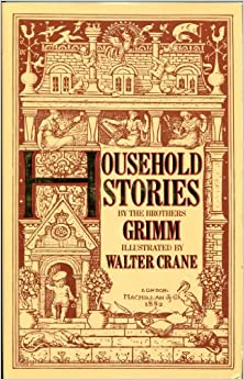 Grimm's Household Stories (Facsimile Classics Series)