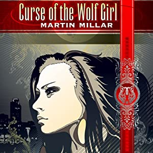 Curse of the Wolf Girl Hörbuch