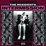 Intermission: Extraneous Music From the Residents'