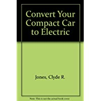 Convert Your Compact Car to Electric