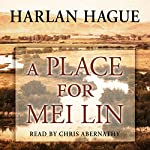 A Place for Mei Lin | Harlan Hague