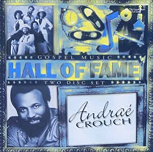 Hall of Fame by Andrae Crouch (1999-06-08)