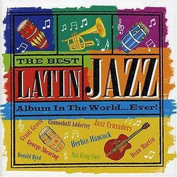 Best Latin Jazz Album in the World   Ever