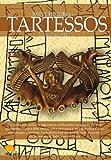 Breve historia de Tartessos (Breve Historia / a Brief History) (Spanish Edition)