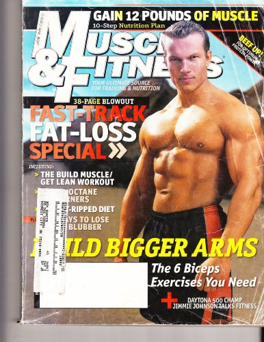 (Joe Weider's Muscle & Fitness Magazine, May 2006, Vol. 67 No. 5 (Fat Loss, Choose Your Workout, Big Arms, Vol. 67 No. 5))