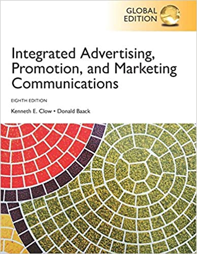Integrated Advertising, Promotion And Marketing Communications, Global Edition Descargar PDF Ahora