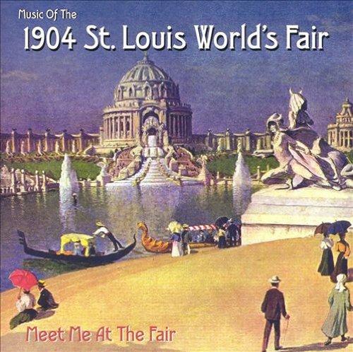 1904 St. Louis World's Fair - 1904 St. Louis World's Fair - Amazon.com Music