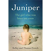 Juniper: The Girl Who Was Born Too Soon