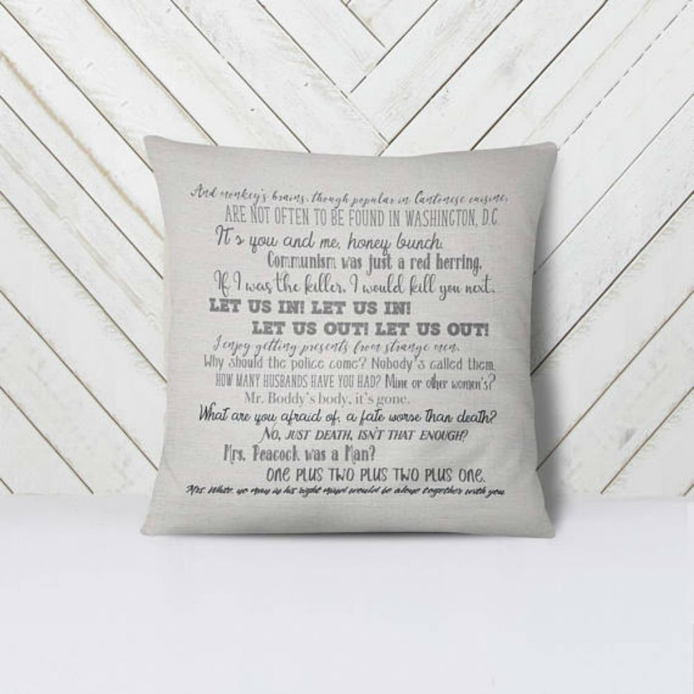 Best quality Clue movie quote pillow cover - 16x16inch pillow cover - machine washable - eco friendly inks - movie quotes