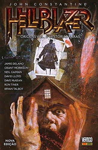 Hellblazer Origens - Volume 5: Histórias Raras