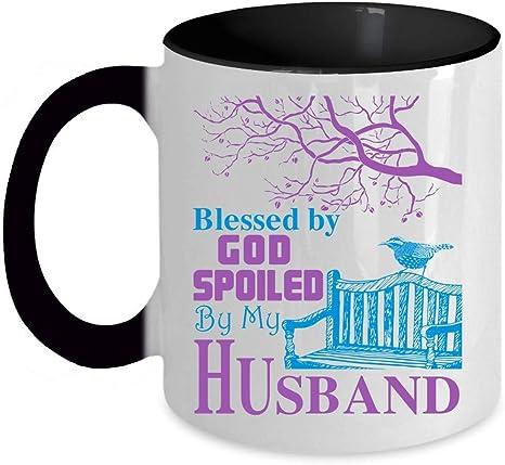 I Love My Husband Coffee Mug Blessed By God Spoiled By My Husband Accent Mug Accent Mug Black Kitchen Dining