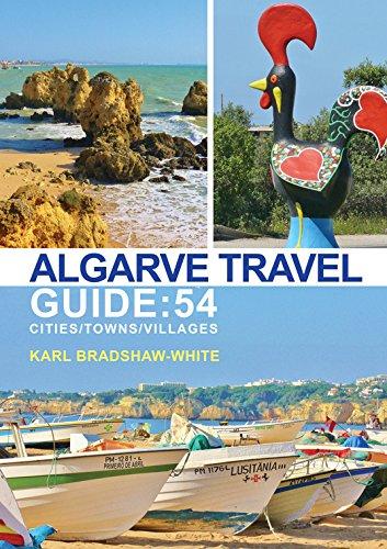 Algarve Travel Guide Cities Villages