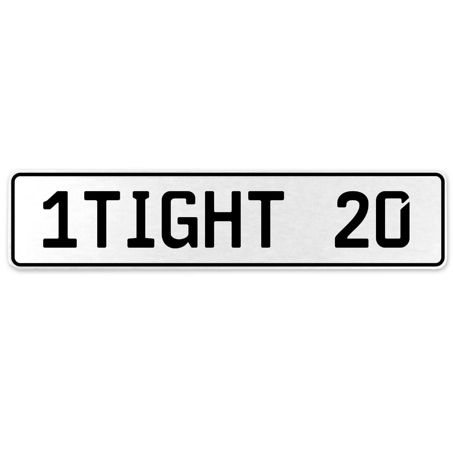 Vintage Parts 554815 1TIGHT 20 White Stamped Aluminum European License Plate