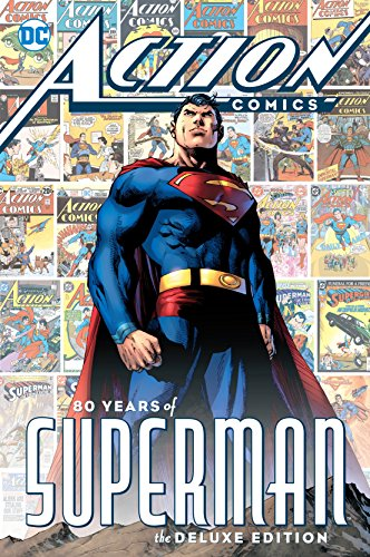 Action Comics: 80 Years of Superman Deluxe Edition (Book Superman Comic)