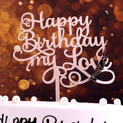 Pleasing Rose Gold Birthday Cake Topper Happy Birthday My Love Cake Funny Birthday Cards Online Fluifree Goldxyz