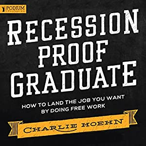 FREE Recession Proof Graduate Hörbuch