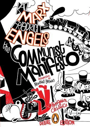 The Communist Manifesto: (Penguin Classics Deluxe Edition) De Luxe edition by Marx, Karl, Engels, Friedrich (2011) Paperback