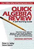 img - for Quick Algebra Review: A Self-Teaching Guide, Second Edition 2 Revised & enlarged edition by Selby, Peter H., Slavin, Steve (1993) Paperback book / textbook / text book