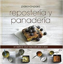 Reposteria y Panaderia paso a paso (Spanish Edition): Parragon Books, Love Food Editors: 9781472303707: Amazon.com: Books