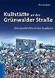 Kultstätte an der Grünwalder Straße: Die Geschichte eines Stadions